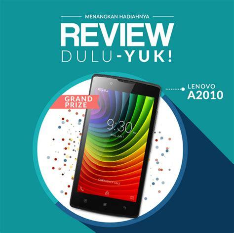 Lenovo A2010 Feb Review Dulu Yuk Edisi Februari 2017