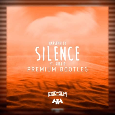 download mp3 marshmello silence marshmello ft khalid silence premium bootleg jetzt