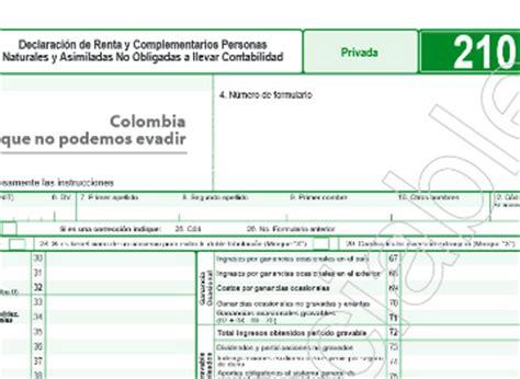 formulario 210 para declaracion de renta del 2015 persona natural c 243 mo obtener y llenar los formularios del impuesto de renta