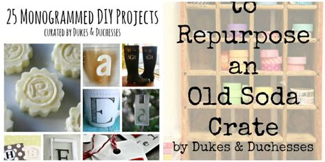 12 ways to repurpose an old soda crate dukes and duchesses wrapping up february dukes and duchesses