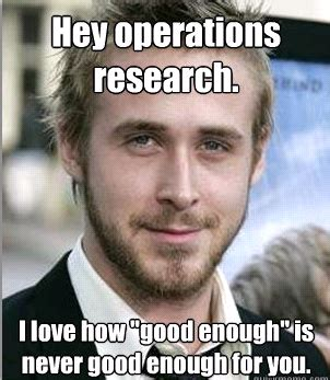Make Ryan Gosling Meme - my operations research meme punk rock operations research