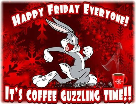 Friday Coffee Meme - 1000 images about friday finally on pinterest good