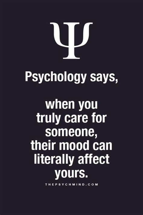 psychology semantics quotes psychology quotes psychology says when you truly care for someone their