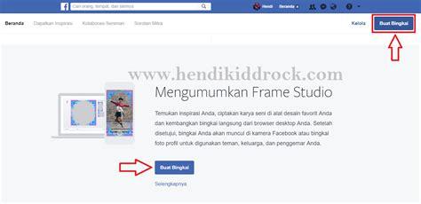 cara membuat facebook vidio hendi kiddrock cara membuat efek bingkai foto dan vidio