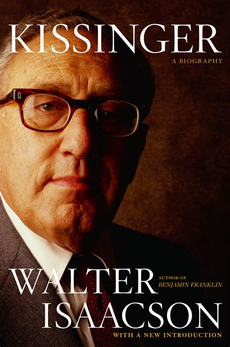 biography book club picks kissinger book by walter isaacson official publisher