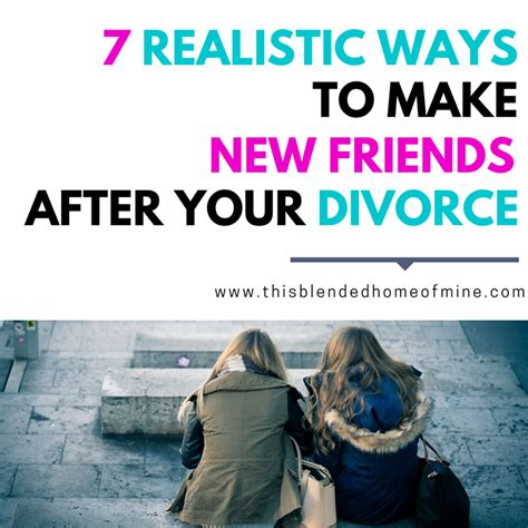 7 Ways To Make Friends With The Neighbors by How To Make New Friends After Your Divorce This Blended