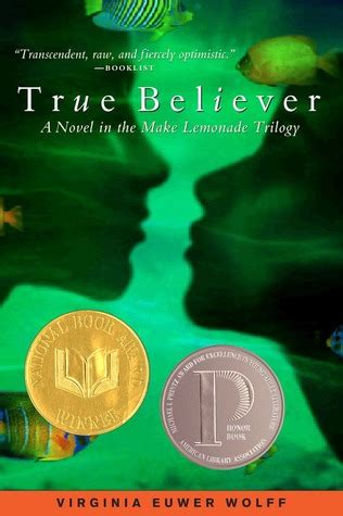 the true believers books true believer make lemonade 2 by virginia euwer wolff