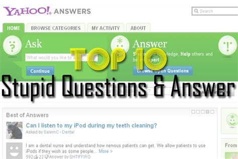 No Reference Application Yahooanswers Form Here Top 10 Stupid Questions And Answers On