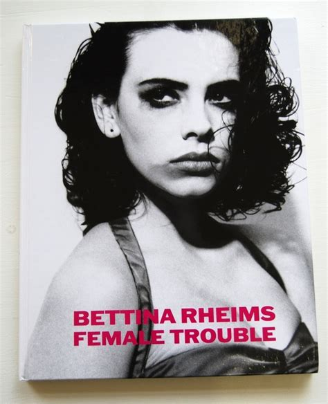 bettina rheims multilingual edition books bettina rheims catawiki