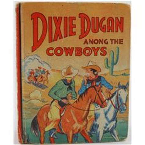 the dugan books quot dixie dugan among the cowboys quot saalfield book