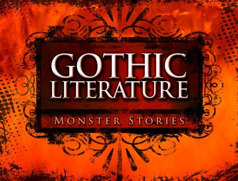themes in gothic literature gothic literature monster stories edynamic learning