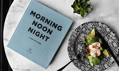 morning noon night a morning noon night is a guide to fine living cool material