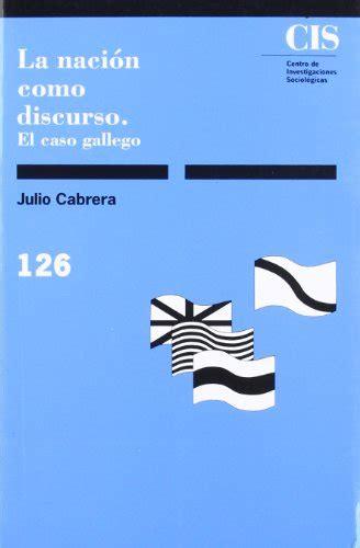 libro la musica como discurso leer libro la naci 243 n como discurso el caso gallego descargar libroslandia