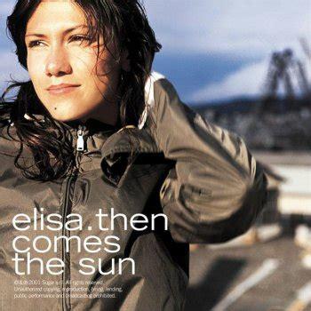 testo rainbow elisa testi then comes the sun elisa testi canzoni mtv