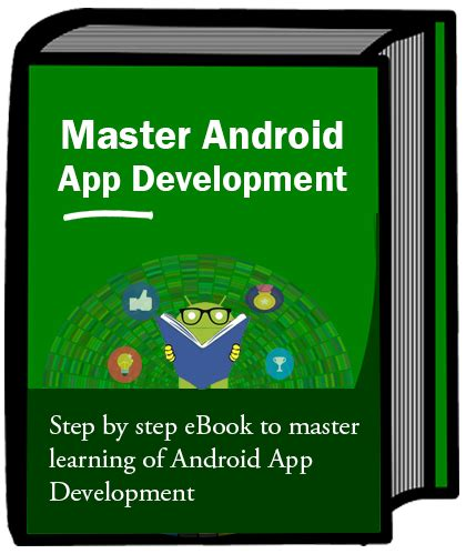 android tutorial ebook free download android app development tutorial beginners guide with