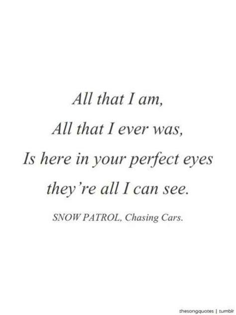 by snow patrol chasing cars lyrics chasing cars quotes pinterest