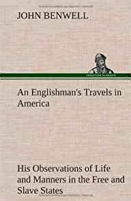 an englishman s travels in america his observations of and manners in the free and states classic reprint books an englishman s travels in america his observations of