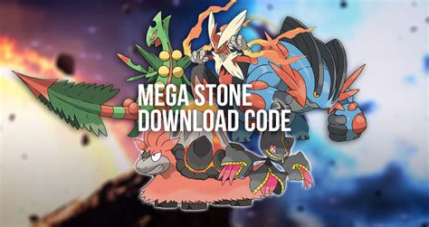 Mega Stone Giveaway - mega stone download codes for sceptile blaziken swert autos post