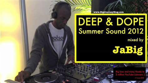 underground deep house music underground deep house music mix by jabig deep dope summer sound 2012 youtube