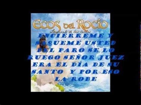 ecos rocio el abuelo patio letra escuchar ecos roc 237 o radio dice la canci 243 n