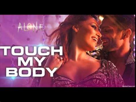 touch my body alone 2015 full song mp3 download touch my body full song aditi singh sharma alone