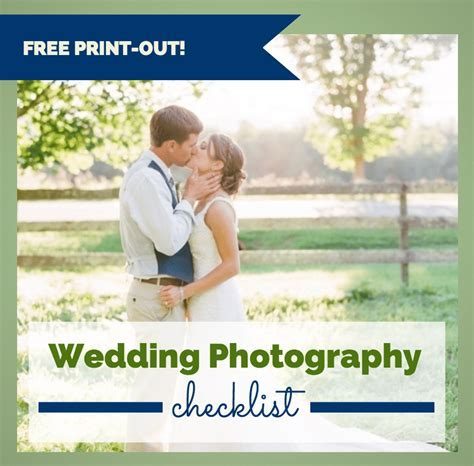 Ultimate Wedding Photography Checklist: Free Print Out
