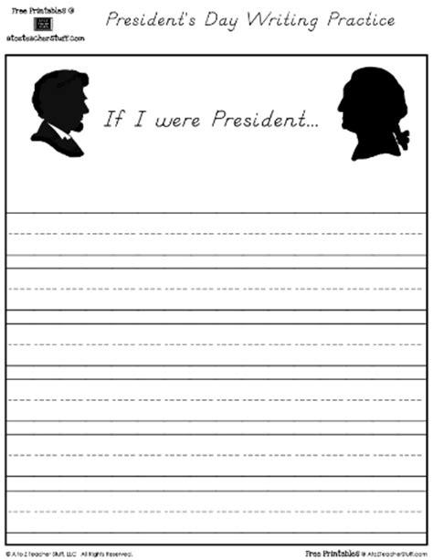 presidents day writing paper presidents day writing if i were president a to z