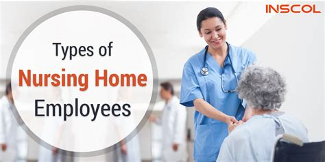 the known types of nursing home employees