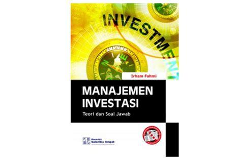 Manajemen Potofolio Dan Investasi Buku 2 manajemen investasi dunia buku