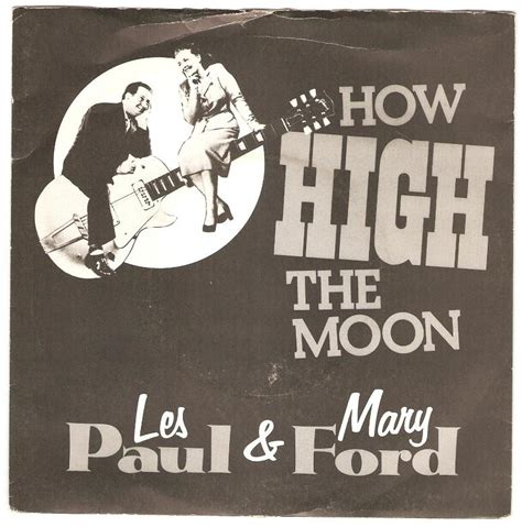 Les Paul And Ford How High The Moon Song Of The Week How High The Moon By Les Paul