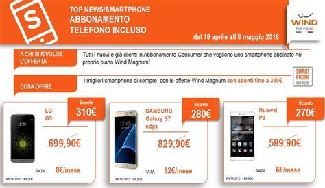 offerte wind mobile con telefono offerte ricaricabili wind con smartphone incluso