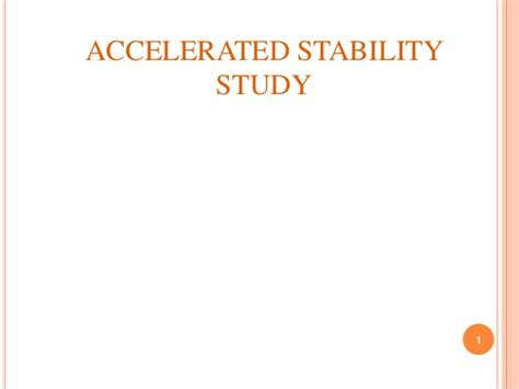 Shelf Accelerated Stability Testing by Accelerated Stability Testing
