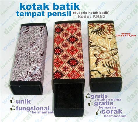 dusgrip batik tempat pensil batik kk83 souvenir pernikahan