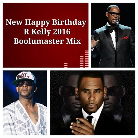 happy birthday mp3 download r kelly 1000 images about boolumaster r b steppers mixes on