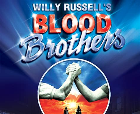 Theatre Shows Manchester Blood Brothers The Lowry Blood Brothers