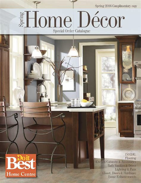 home interiors design catalog home decor catalog do it best by do it best barbados issuu