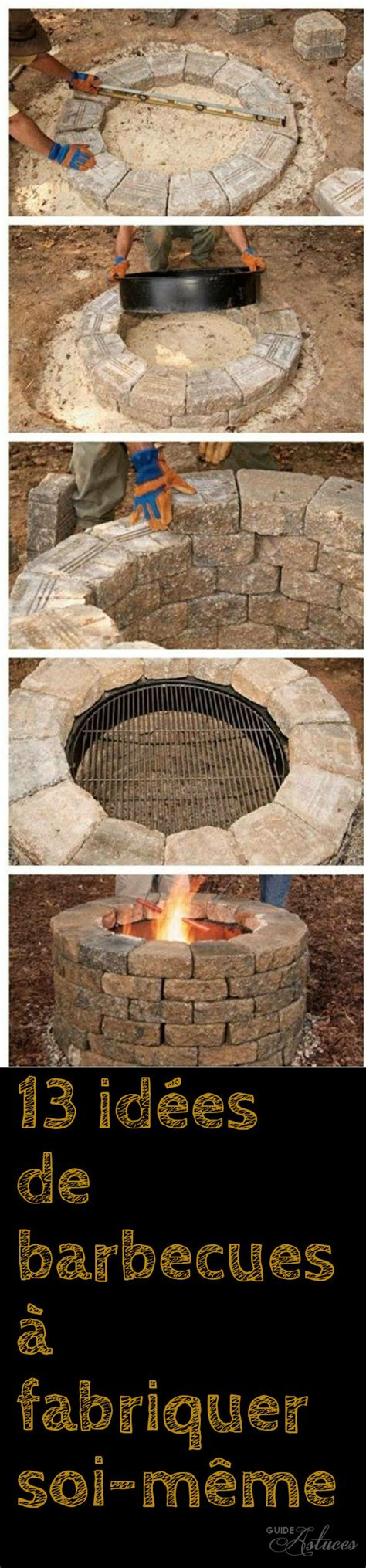 Faire Barbecue En Soi Meme by 13 Id 233 Es De Barbecues 224 Fabriquer Soi M 234 Me