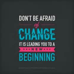 when to get an change on a new car positive quotes about change change inspirational