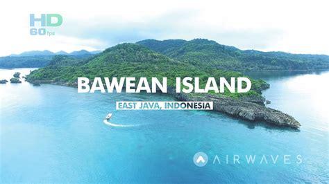 media bawean bawean island indonesia hd 60fps pulau bawean gresik