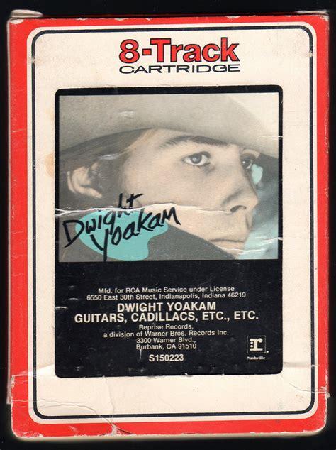 Dwight Yoakam Guitars Cadillacs by Dwight Yoakam Guitars Cadillacs Etc 1986 Debut Rca