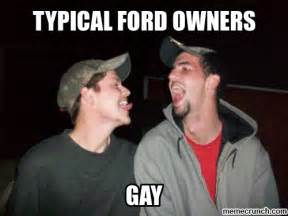 Ford Owner Memes - typical ford owners