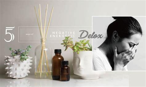 Energetic Detox by Negative Energetic Detox 掃除壞情緒 透過5種簡易淨化心靈的方式平衡內在能量 A Day