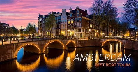 6 best boat tours to take in amsterdam ihg travel blog - Best Canal Boat Tour Amsterdam