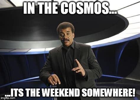 Neil Tyson Degrasse Meme - neil degrasse tyson cosmos imgflip