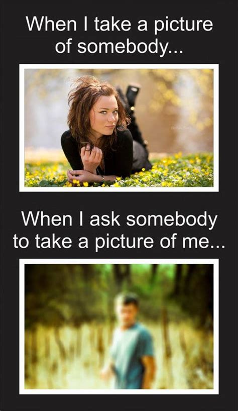 Photography Meme - taking a picture someone else vs me