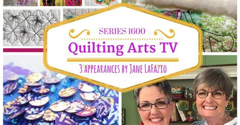 Quilting Arts Tv Series 1200 by Janeville Quilting Arts Tv Series 1600 And A Giveaway