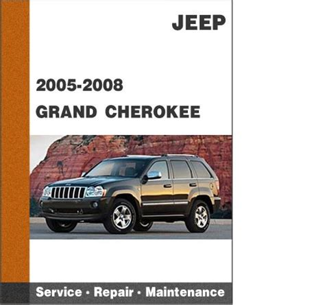 2008 Jeep Grand Laredo Owners Manual 2005 2008 Jeep Grand Wk Factory Service Manual