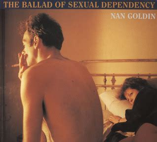 nan goldin the ballad nan goldin the ballad of sexual dependency by nan goldin reviews discussion bookclubs lists