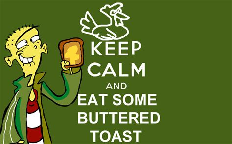 Lizard Toast Meme - keep calm and eat buttered toast keep calm and carry on
