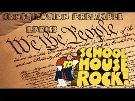 school house rock preamble schoolhouse rock constitution preamble lyrics youtube